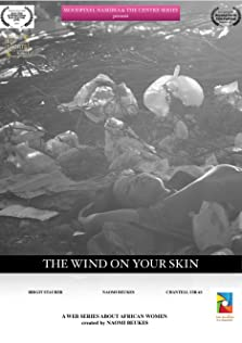 The Wind on your Skin (2019– )