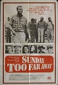 Sunday Too Far Away (1975) Poster - Movie Forum, Cast, Reviews