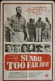 Sunday Too Far Away(1975) Poster - Movie Forum, Cast, Reviews