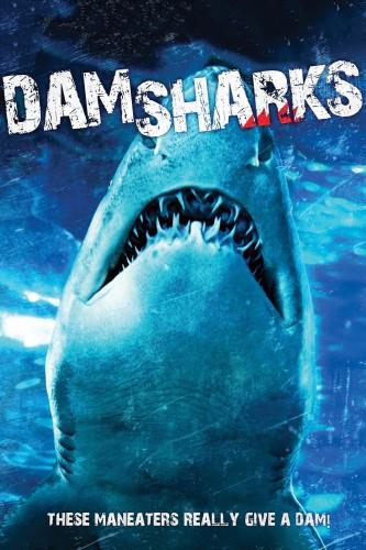 RYKLIŲ UŽTVANKA (2016) / DAM SHARKS
