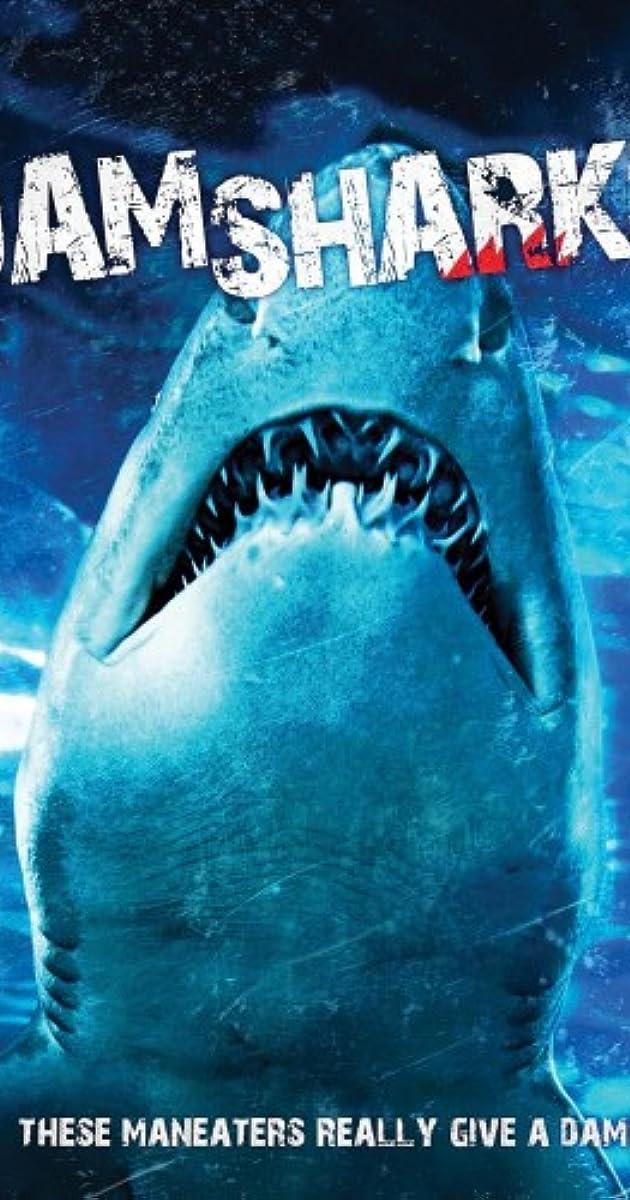 Dam Sharks (TV Movie 2016) - IMDb