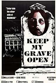 Keep My Grave Open (1977)