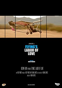 Movie torrents free download Flying's Labor of Love by none [480i]