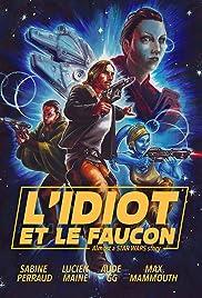L'Idiot et le Faucon Poster