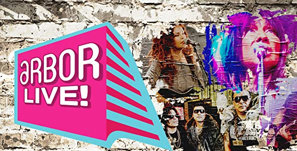 Best of Arbor Live Season Finale Extravaganza by