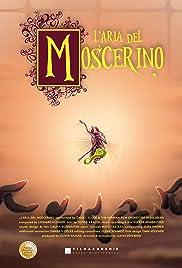 L'Aria del Moscerino Poster