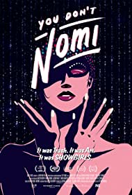 You Don't Nomi (2019)