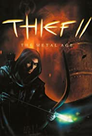 Thief II: The Metal Age Poster - Movie Forum, Cast, Reviews