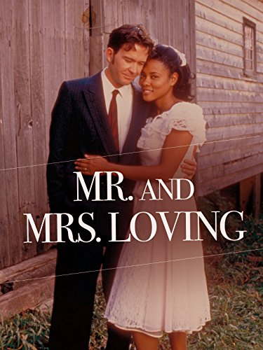 Mr. and Mrs. Loving (1996)