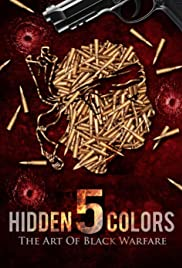 Hidden Colors 5: The Art of Black Warfare