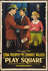 Hayward Mack, Edna Murphy, and Johnnie Walker in Play Square (1921)