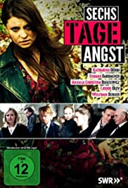 Sechs Tage Angst Poster
