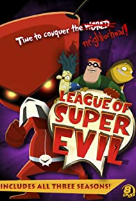 Primary photo for The League of Super Evil