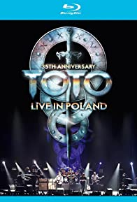 Primary photo for TOTO Behind the Scenes 35th Anniversary Live in Poland Dvd-extra