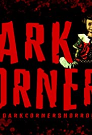 Dark Corners Horror Anthology Poster