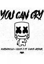 Marshmello feat. James Arthur & Juicy J: You Can Cry