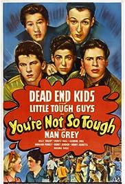 You're Not So Tough Poster