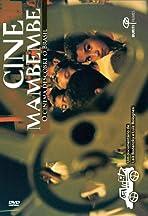 Cine Mambembe - O Cinema Descobre o Brasil