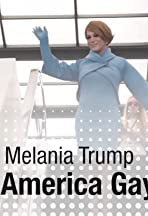 Melania Trump Makes America Gay Again