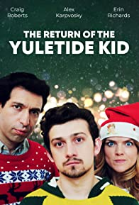Primary photo for The Return of the Yuletide Kid