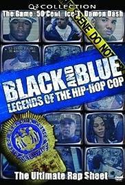 Black and Blue: Legends of the Hip-Hop Cop Poster