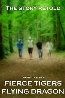 Legend of the Fierce Tigers Flying Dragon (2012)