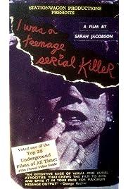 I Was a Teenage Serial Killer
