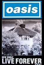 Oasis: Live Forever