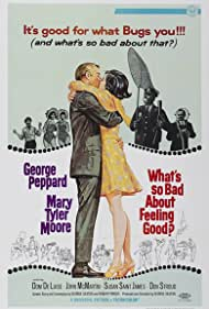 What's So Bad About Feeling Good? (1968) Poster - Movie Forum, Cast, Reviews