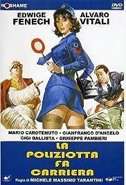 La poliziotta fa carriera Poster