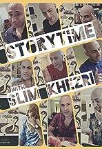 Storytime with Slim Khezri