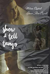 Primary photo for Show & Tell Tango