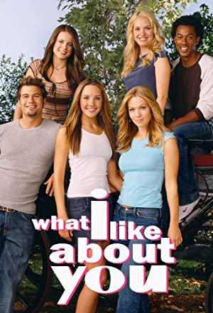 What I Like About You (2002–2006)