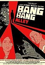 Bang Bang Alley