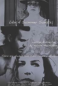 Jonathan Florez, Natalie MacMahon, and Katja Pro in Like a Summer Sonata (2016)