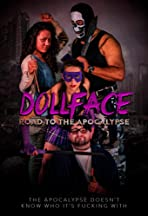 Dollface: Road to the Apocalypse