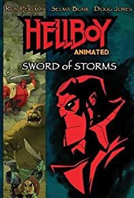 Primary photo for Hellboy Animated: Sword of Storms