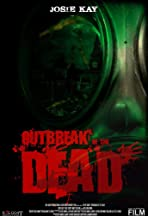 Outbreak of the Dead