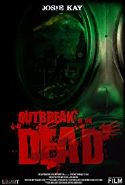 Outbreak of the Dead Poster