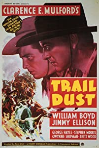 Movies xvid descargas gratuitas Trail Dust by Clarence E. Mulford  [480x360] [420p] [2048x1536] (1936) USA