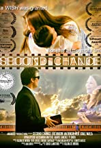 Second Chance-If One Wish Granted