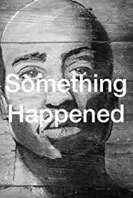 Something Happened: The Untold Story of Mice and Men