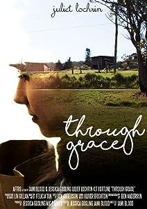 Movie film free watch online Through Grace by none [720x1280]