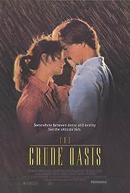 The Crude Oasis (1993)