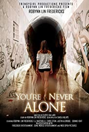 You're Never Alone Poster