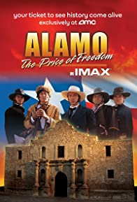 Primary photo for Alamo: The Price of Freedom
