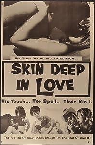 Skin Deep in Love
