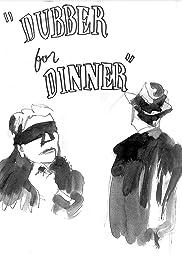Dubber for Dinner Poster