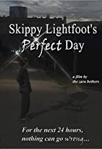 Skippy Lightfoot's Perfect Day