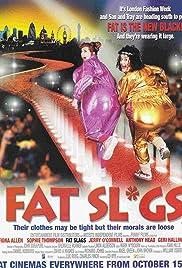 Fat Slags(2004)
